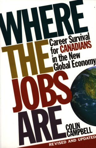 Where the Jobs Are (0921912269) by Colin Campbell