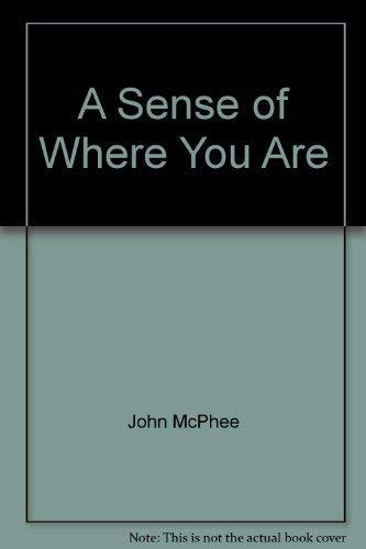 9780921912286: A Sense of Where You Are