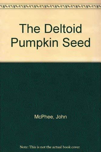 9780921912439: The Deltoid Pumpkin Seed