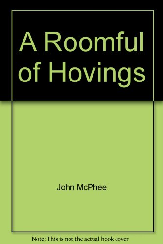 9780921912613: A Roomful of Hovings