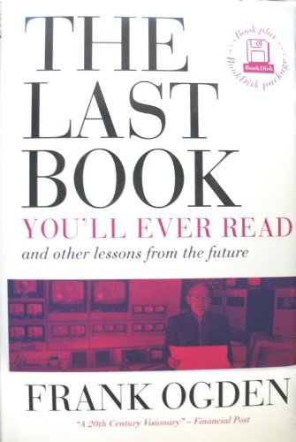 THE LAST BOOK YOU'LL EVER READ: and Other Lessons from the Future
