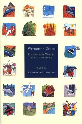 9780921912750: Without a Guide