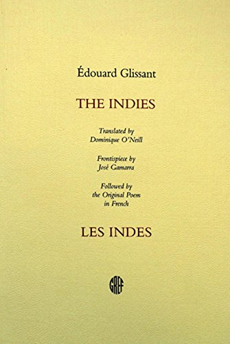 9780921916383: The Indies: Followed by the original poem in French (Les Indes)