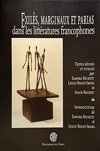 Exilà s, Marginaux et parias dans les: Beckett, Sandra; Baudot,