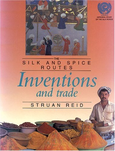 9780921921301: Inventions and Trade: The Silk and Spice Routes