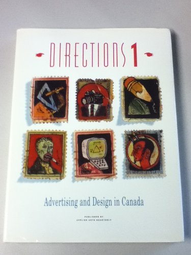 DIRECTIONS 1: ADVERTISING AND DESIGN IN CANADA.: No Author.