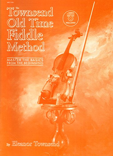 The Townsend Old Time Fiddle Method : Book & CD: Townsend, Eleanor