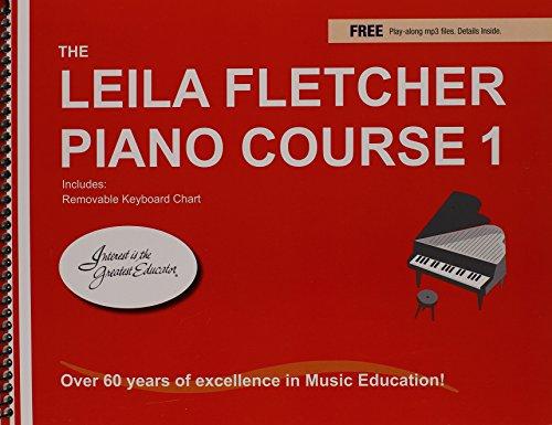 The Leila Fletcher Piano Course, Book 1: Fletcher, Leila