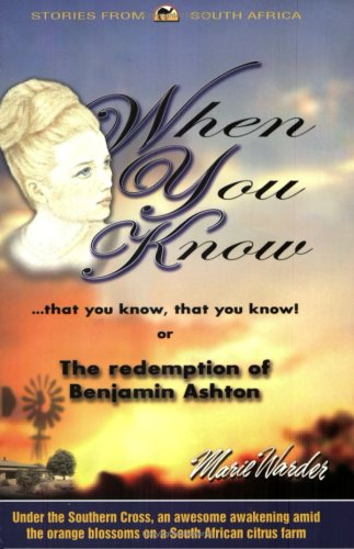 When You Know That You Know That You Know! Or, The Redemption of Benjamin Ashton: Stories from ...