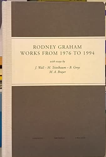 Rodney Graham: Works from 1976-1994 (9780921972129) by Jeff Wall
