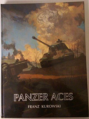 Panzer Aces: Kurowski, Franz