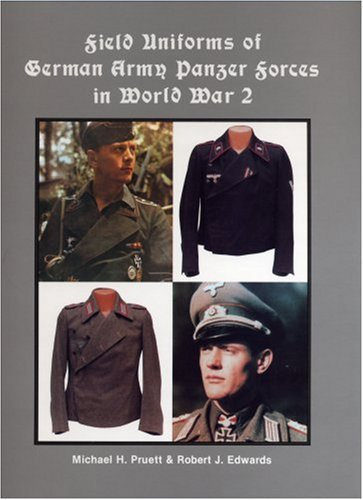 9780921991151: Field Uniforms of German Army Panzer Forces in World War 2