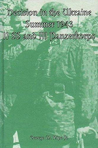9780921991359: Decision in the Ukraine, Summer 1943: II. SS and III. Panzerkorps