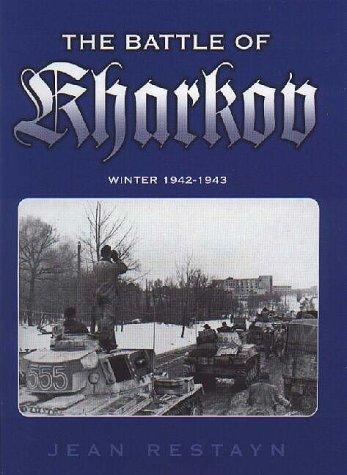 The Battle of Kharkov, Winter 1942/1943: Jean Restayn