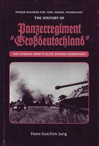 9780921991519: Panzer Soldiers for God, Honour, Fatherland: The History of Panzerregiment