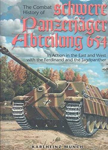 9780921991601: Combat History of the 654th Schwere Panzerjager Abteilung