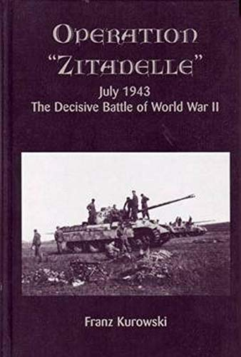9780921991632: Operation Zitadelle, July 1943