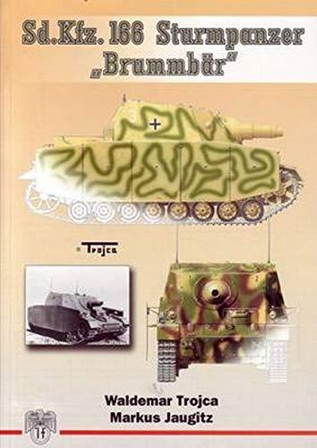 """Sturmpanzer """"Brummbar"""", volume 1 (Pt. 1): Waldemar Trojca"""