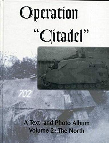 Operation Citadel: North v. 2 A Text: Jean Restayn N