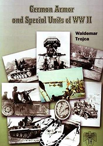 9780921991731: German Armour and Special Units of World War II