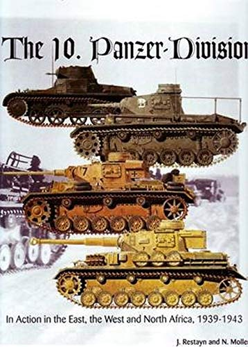 9780921991762: The 10. Panzer-Division: In Action in the East, West and North Africa, 1939-1943