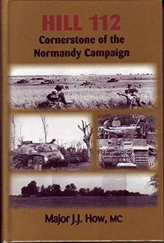 9780921991816: Hill 112: Cornerstone of the Normandy Campaign