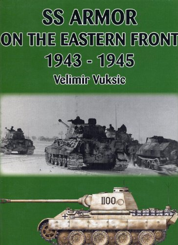 9780921991861: SS Armour on the Eastern Front 1943-1945
