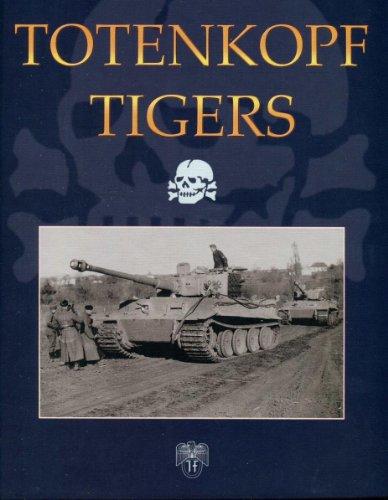 9780921991984: Totenkopf Tigers - English Edition