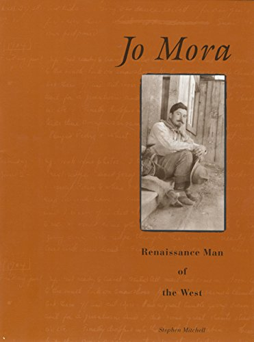 Jo Mora: Renaissance Man Of The West: Mitchell, Steve; Mora,