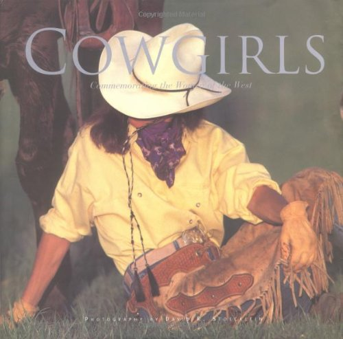 9780922029440: Cowgirls: Commemorating the Women of the West