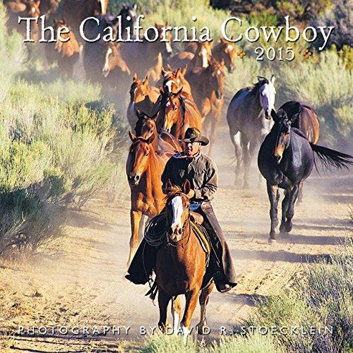 9780922029822: California Cowboy 2015 Wall Calendar