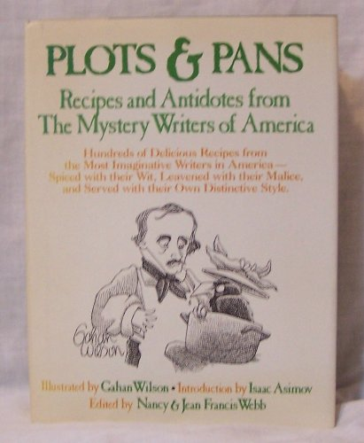 9780922066018: Plots and Pans: Recipes and Antidotes from the Mystery Writers of America