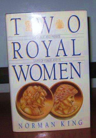9780922066063: Two Royal Women