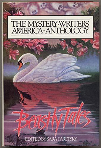 Beastly Tales: The Mystery Writers of America: Sara Paretsky (editor);