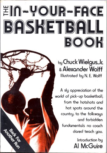 9780922066155: The In-Your-Face Basketball Book