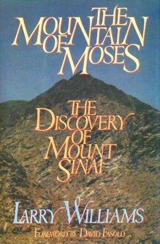 9780922066452: The Mountain of Moses: The Discovery of Mount Sinai