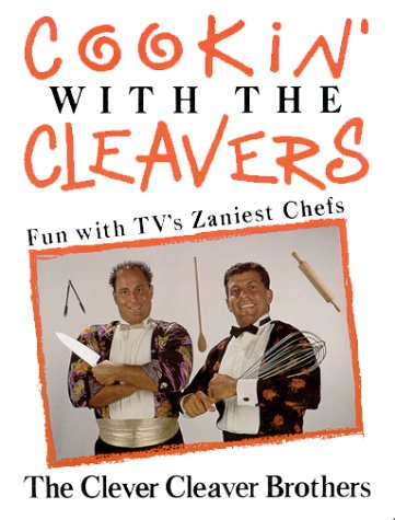 Cookin' With the Cleavers: Cassarino, Stephen J.; Gerovitz, Lee N.