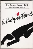 A Body Is Found: Adams Round Table Staff