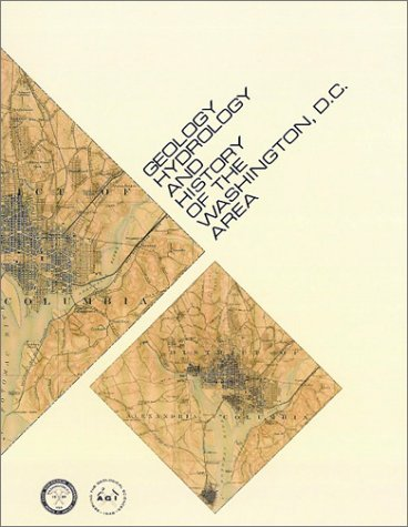 9780922152001: Geology, Hydrology, and History of the Washington, D.C. Area