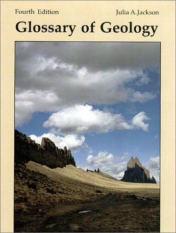 9780922152346: Glossary of Geology, Fourth Edition