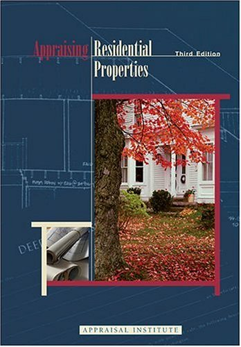 9780922154579: Appraising Residential Properties, Third Edition