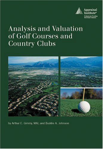 9780922154784: Analysis and Valuation of Golf Courses and Country Clubs