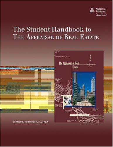 The Student Handbook To The Appraisal of: Mark R. Rattermann