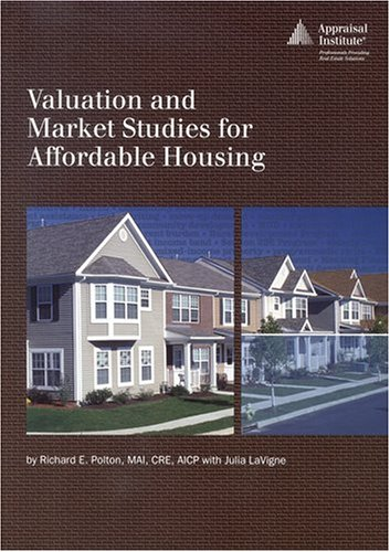 9780922154821: Valuation and Market Studies for Affordable Housing