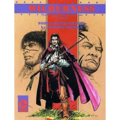 9780922173099: Wilderness: The True Story : Bloody Ground : Book 2