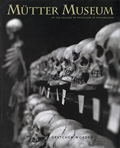 9780922233243: The Mutter Museum Of the College of Physicians of Philadelphia