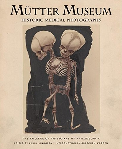 9780922233281: Mutter Museum: Historic Medical Photographs