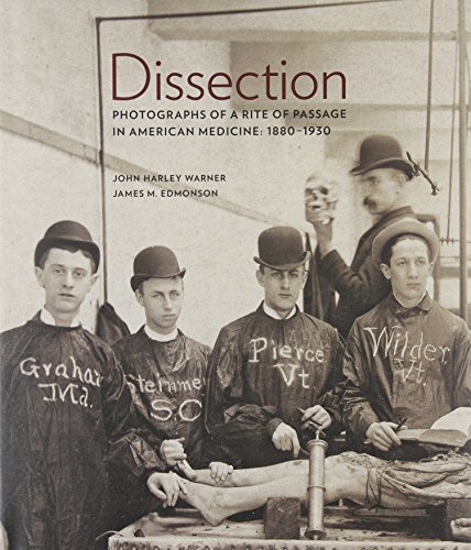 9780922233342: Dissection: Photographs of a Rite of Passage in American Medicine 1880-1930
