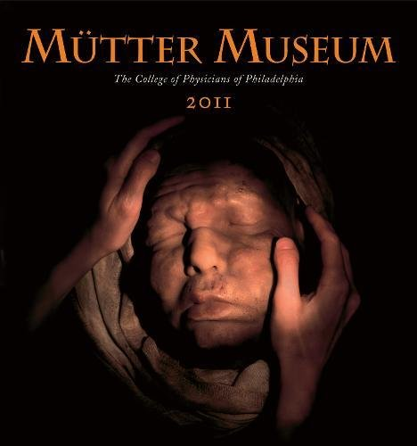9780922233380: Mütter Museum 2011 Calendar