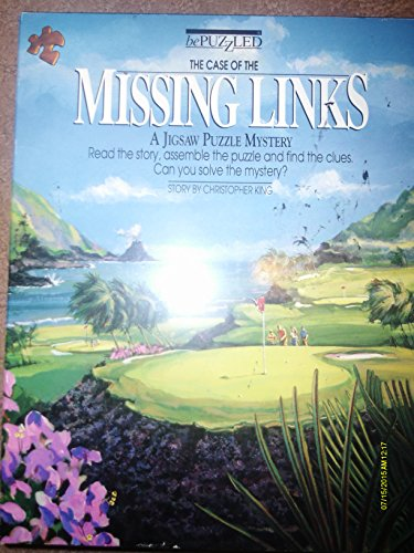 The Case of the Missing Links (Bepuzzled): Christopher King